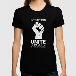 Introverts unite- Dark T-shirt