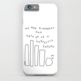 We Are Perfectly Enough - Illustration One Line Drawing Humor Quotes Self-Love Mental Health Self-Acceptance iPhone Case