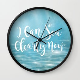 I Can Sea Clearly Now Wall Clock