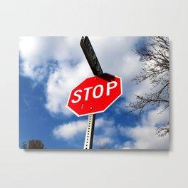 Blue skies and stop signs  Metal Print