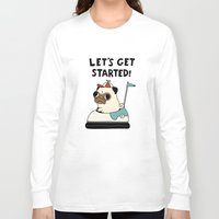 pug Long Sleeve T-shirts featuring PUG! by Jarvis Glasses