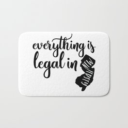 EVERYTHING IS LEGAL Bath Mat