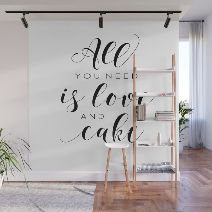 Printable Wall Art All You Need Is Love And Cake Love Signfood