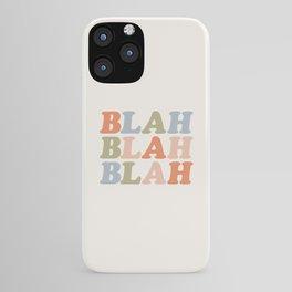 BLAH BLAH BLAH orange blue green pink and peach iPhone Case