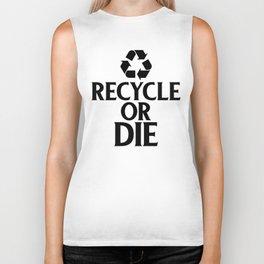Recycle or Die Green Ecofriendly Environmentalist Biker Tank