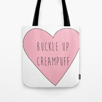 carmilla Tote Bags featuring buckle up creampuff by mircalla