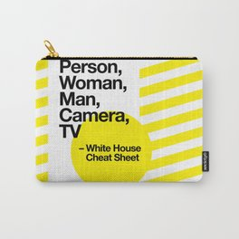 Person Woman Man Camera TV: White House Cheat Sheet Carry-All Pouch