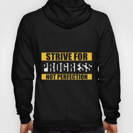 Lab No. 4 - Strive For Progress Not Perfection Inspirational Quotes Poster Hoody