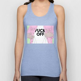 Just Fuck Off Unisex Tank Top