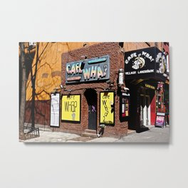 Cafe Wha? Greenwich Village NYC Metal Print