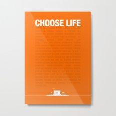 Choose Life Metal Print
