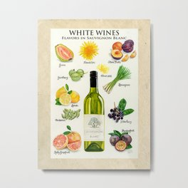 WHITE WINES - Flavors in Sauvignon Blanc Metal Print