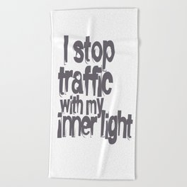 Stop Traffic Beach Towel