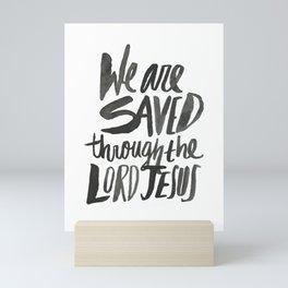 Saved through Jesus Mini Art Print