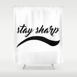 Stay Sharp Shower Curtain