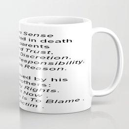 The Death of Common Sense Coffee Mug