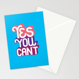 Yes You Can't. - A Lower Management Motivator Stationery Cards