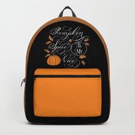 Pumpkin Spice is My Vice Dark Backpack