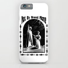 Not by Bread Alone iPhone 6s Slim Case