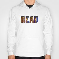 read Hoodies featuring READ by Empire Ruhl