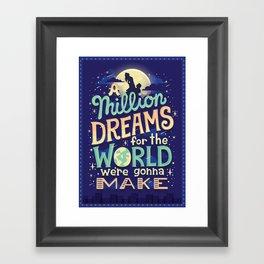 A Million Dreams Framed Art Print