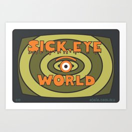 sick eye world Art Print