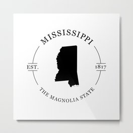 Mississippi - The Magnolia State Metal Print