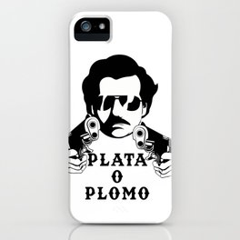 Plata o Plomo Design Funny Colombian Gift fo Escobar Lovers iPhone Case