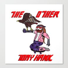 The Other Tony Hawk Canvas Print