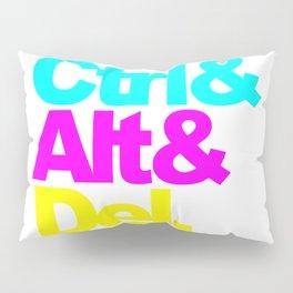 Control Alt Del Pillow Sham