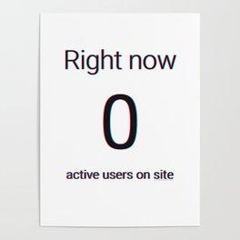 Zero Active Users! Poster