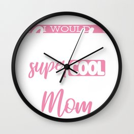 Cross Country Mom Gift Supercool Cross Country Runner Mom Killing It Wall Clock