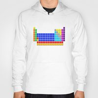 periodic table Hoodies featuring PERIODIC TABLE OF ELEMENTS by darlthedreamer