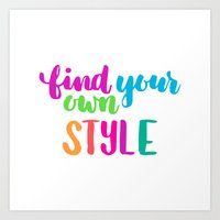 Find Your Own Style Colorful Typography Art Print