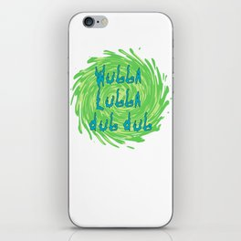 Rick's catchphrase iPhone Skin