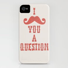 I mustache you a question iPhone (4, 4s) Slim Case