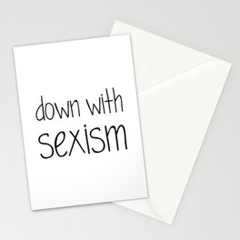 Down With Sexism Stationery Cards