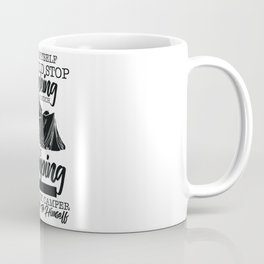 Camping - Stop Drinking When Camping Coffee Mug