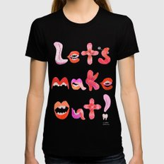Let's Make Out! Black Womens Fitted Tee MEDIUM