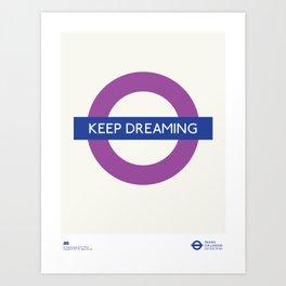 Keep Dreaming   TFL Art Print