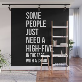 Need A High-Five Funny Quote Wall Mural