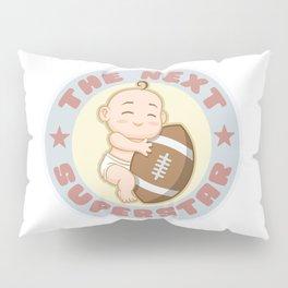 The next superstar - american football Pillow Sham