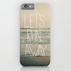 Let's Run Away by Laura Ruth and Leah Flores Slim Case iPhone 6