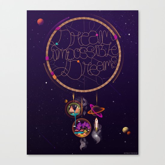 Dream Impossible Dreams Canvas Print