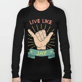 Live Like Jay - Surf Long Sleeve T-shirt