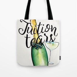 Tuition Tears Tote Bag