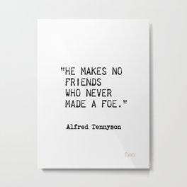 Alfred Tennyson, quote 9 Metal Print