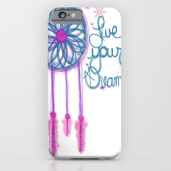 Live Your Dreams - White iPhone & iPod Case