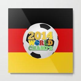 2014 World Champs - Germany Metal Print