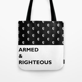 Armed & Righteous Tote Bag